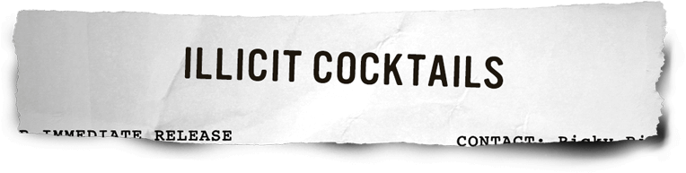 Illicit Cocktails